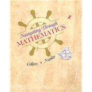Navigating Through Mathematics MyMathLab Access Card with Navigation Guide -- Access Card Package by Collins, Alicia; Nunley, Denise, 9780134019543
