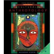 Cultural Anthropology : A Global Perspective by Scupin, Raymond, 9780130979544