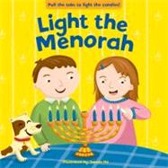 Light the Menorah by Ho, Jannie, 9780843189544