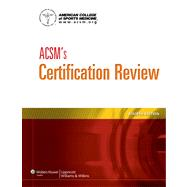 ACSM's Certification Review by Unknown, 9781609139544