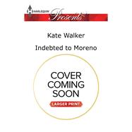 Indebted to Moreno by Walker, Kate, 9780373139545