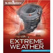 Navigators: Extreme Weather 9780753469545R