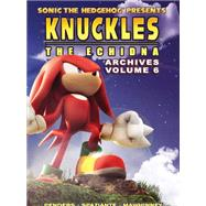 Sonic the Hedgehog Presents Knuckles the Echidna Archives 6 by Sonic Scribes, 9781619889545