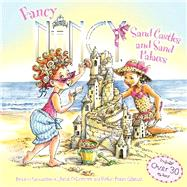 Fancy Nancy: Sand Castles and Sand Palaces by O'Connor, Jane; Preiss-Glasser, Robin; Bracken, Carolyn, 9780062269546