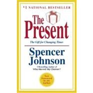 The Present by JOHNSON, SPENCER MD, 9780307719546