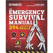 The Emergency Survival Manual by Pred, Joseph; Outdoor Life, 9781616289546