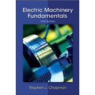 Electric Machinery Fundamentals by Chapman, Stephen, 9780073529547