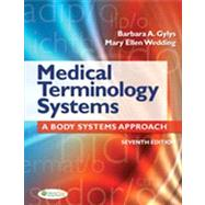 Medical Terminology Systems: A Body Systems Approach (Text Only) by Gylys, Barbara A., 9780803629547