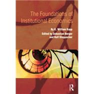 The Foundations of Institutional Economics by Berger; Sebastian, 9781138799547