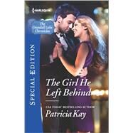 The Girl He Left Behind by Kay, Patricia, 9780373659548