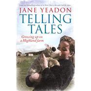 Telling Tales by Yeadon, Jane, 9781845029548