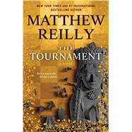 The Tournament by Reilly, Matthew, 9781476749549