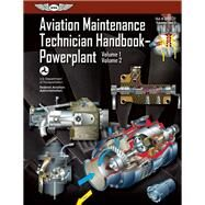 Aviation Maintenance Technician Handbook?Powerplant FAA-H-8083-32 Volume 1 / Volume 2 by Unknown, 9781560279549