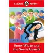 Snow White and the Seven Dwarfs by Ladybird, 9780241319550