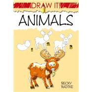 Draw It! Animals by Radtke, Becky J., 9780486499550