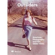 Outsiders by Hackett, Sophie; Shedden, Jim; Smith, Stephanie; Bussard, Katherine A. (CON); Kirszenbaum, Martha (CON), 9780847849550