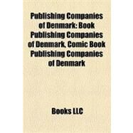 Publishing Companies of Denmark by , 9781158229550
