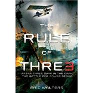 The Rule of Three by Walters, Eric, 9781250059550