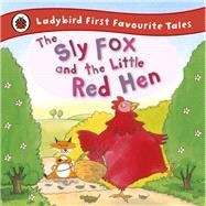 The Sly Fox and the Little Red Hen by Cross, Mandy; Lewis, Jan, 9781409309550