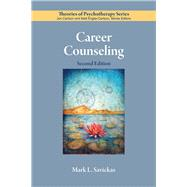 Career Counseling by Savickas, Mark L., 9781433829550