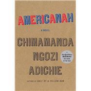 Americanah by Adichie, Chimamanda Ngozi, 9781594139550