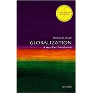 Globalization: A Very Short Introduction by Steger, Manfred B., 9780198779551