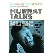 Murray Talks Music by Murray, Albert; Devlin, Paul; Giddins, Gary; Thomas, Greg (AFT), 9780816699551