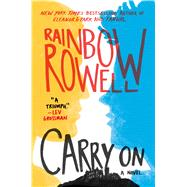 Carry On by Rowell, Rainbow, 9781250049551