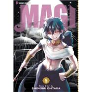 Magi: The Labyrinth of Magic, Vol. 5 by Ohtaka, Shinobu, 9781421559551