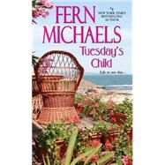 Tuesday's Child by Michaels, Fern, 9780821779552