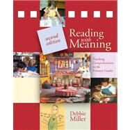 Reading with Meaning: Teaching Comprehension in the Primary Grades by Debbie Miller, 9781571109552