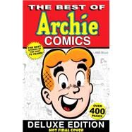 The Best of Archie Comics Book 1 Deluxe Edition by ARCHIE SUPERSTARS, 9781619889552