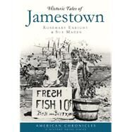 Historic Tales of Jamestown by Enright, Rosemary; Maden, Sue, 9781626199552