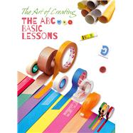 The Art of Creating: The ABC Basic Lessons by Unknown, 9788854409552