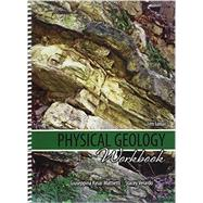 Physical Geology by Mattietti, Giuseppina Kysar; Verardo, Stacey, 9781465269553