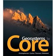 Geosystems Core Plus Mastering Geography with Pearson eText -- Access Card Package by Christopherson, Robert W.; Cunha, Stephen; Thomsen, Charles E., 9780321949554