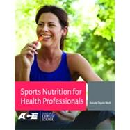 Sports Nutrition for Health Professionals by Muth, Natalie Digate, M.D., 9780803629554