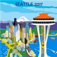 Seattle 2017 Calendar by Dry Climate Studios, 9780990819554