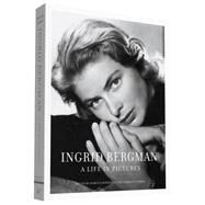 Ingrid Bergman: A Life in Pictures: 1915-1982 Stockholm, Berlin, Hollywood, Rome, New York, Paris, London by Rossellini, Isabella; Schirmer, Lothar; Ullmann, Liv; Kobal, John (CON), 9781452149554