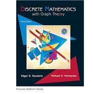 Discrete Mathematics with Graph Theory (Classic Version) by Goodaire, Edgar; Parmenter, Michael, 9780134689555