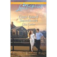 Coast Guard Sweetheart by Carter, Lisa, 9780373719556