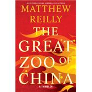 The Great Zoo of China by Reilly, Matthew, 9781476749556