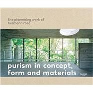 Purism in Concept, Form and Materials by Bruhin, Martin, 9783721209556