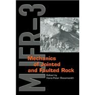 Mechanics of Jointed and Faulted Rock by Rossmanith; H.P., 9789054109556