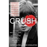 Crush by Alter, Cathy; Singleton, Dave, 9780062399557