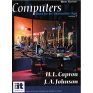 Computers : Tools for an Information Age by Capron, H. L.; Johnson, J. A., 9780130919557