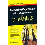 Managing Depression With Mindfulness for Dummies by Gebka, Robert, 9781119029557