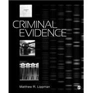 Criminal Evidence by Lippman, Matthew, 9781483359557