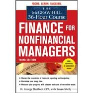 The McGraw-Hill 36-Hour Course: Finance for Non-Financial Managers 3/E by Shoffner, H. George; Shelly, Susan; Cooke, Robert, 9780071749558