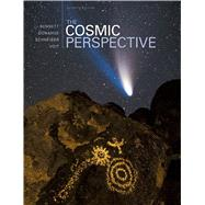The Cosmic Perspective by Bennett, Jeffrey O.; Donahue, Megan O.; Schneider, Nicholas; Voit, Mark, 9780321839558